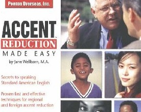 Accent Reduction Made Easy: Secrets to speaking Standard American English